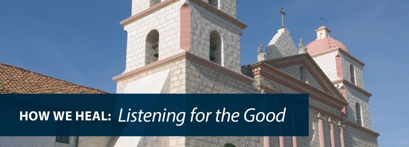 """How We Heal: Listening for the Good"" Event"
