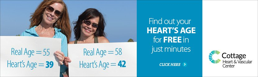 Cottage Heart & Vascular Center - What's Your Heart's Age - Health Assessment