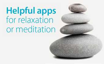 Helpful apps for relaxation or meditation