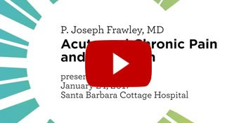 Dr. Joseph Frawley - Acute and Chronic Pain and Addiction Video
